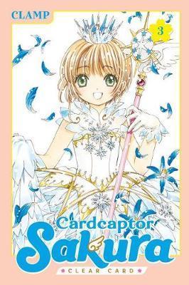 Cardcaptor Sakura: Clear Card 3 by CLAMP CLAMP