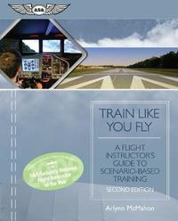 Train Like You Fly by Arlynn McMahon
