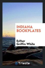 Indiana Bookplates by Esther Griffin White