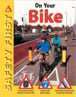 Safety First: On Your Bike by Ruth Thomson image