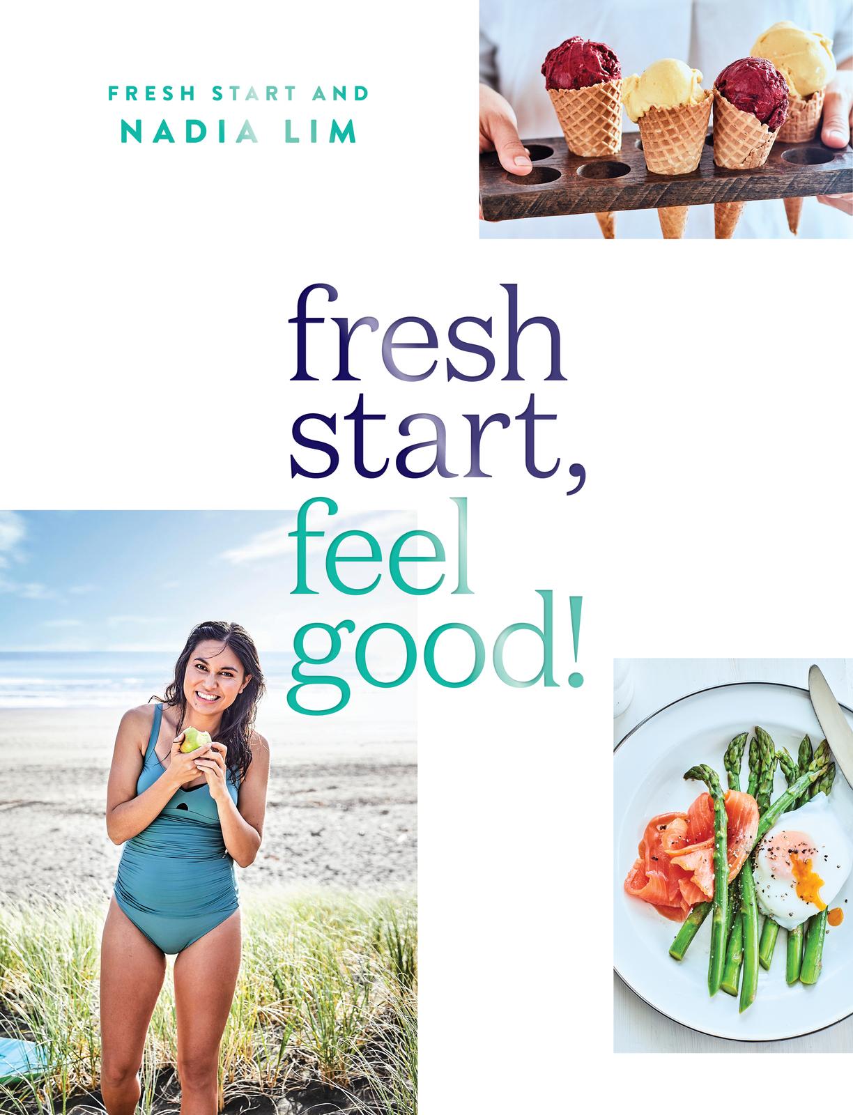 Fresh Start Feel Good by Nadia Lim image