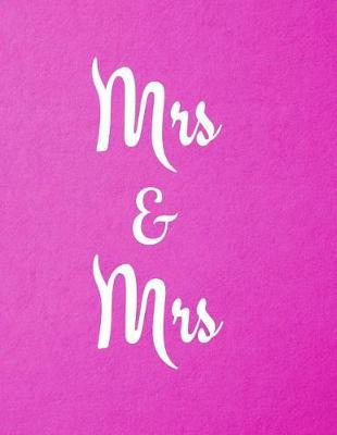 Mrs & Mrs by Mahtava Journals