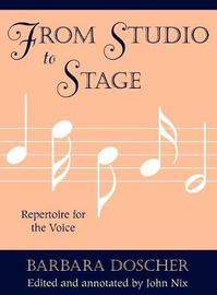From Studio to Stage by Barbara M. Doscher image