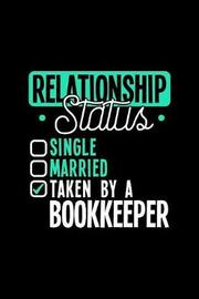 Relationship Status Taken by a Bookkeeper by Dennex Publishing image