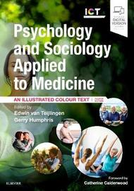 Psychology and Sociology Applied to Medicine by Charles Abraham