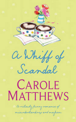 A Whiff of Scandal by Carole Matthews image