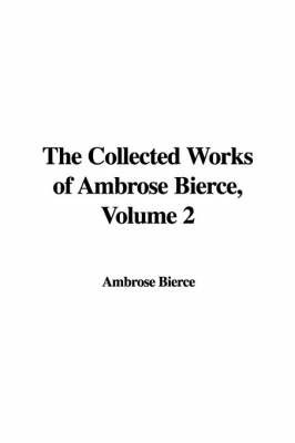 the brilliant writings of ambrose g bierce I have before me an edition of the collected writings of ambrose bierce, over 800 pages, and yes, i have read them all the half-dozen brilliant civil war stories glow brightly like hot coals among the piles of grey (or should i say purple) ashes that make up the bulk of his work.