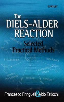 The Diels-Alder Reaction by Francesco Fringuelli
