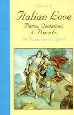 A Treasury of Italian Love: Poems, Quotations and Proverbs