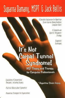 It's Not Carpal Tunnel Syndrome! by Suparna Damany image