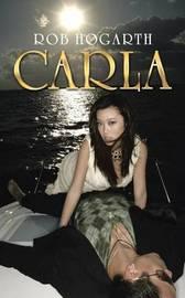 Carla by Rob Hogarth