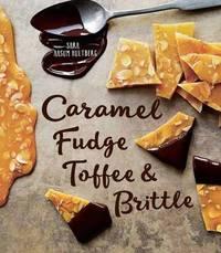 Caramel, Fudge, Toffee and Britt by Sara Aasum Hultberg
