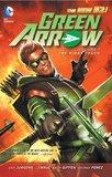 Green Arrow TP Vol 01 The Midas Touch by J.T. Krul
