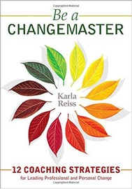 Be a CHANGEMASTER by Karla Reiss