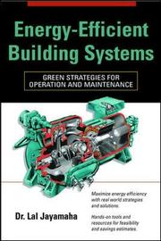 Energy-Efficient Building Systems by Lal Jayamaha