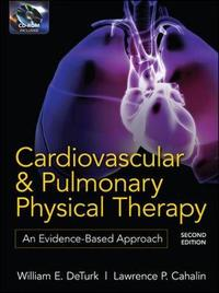 Cardiovascular and Pulmonary Physical Therapy: An Evidence-Based Approach by Lawrence P. Cahalin image