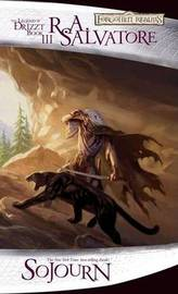 Forgotten Realms: Sojourn (Legend of Drizzt #3) by R.A. Salvatore