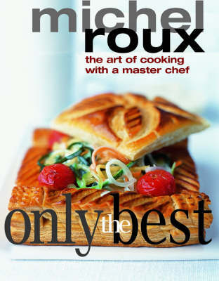 Only the Best by Michel Roux image