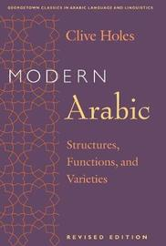 Modern Arabic by Clive Holes