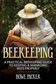 Beekeeping by Bowe Packer