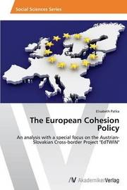 The European Cohesion Policy by Patka Elisabeth