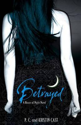 Betrayed (House of Night #2) by Kristin Cast image