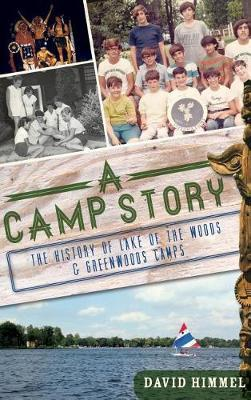 A Camp Story by David Himmel image