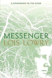 Messenger by Lois Lowry