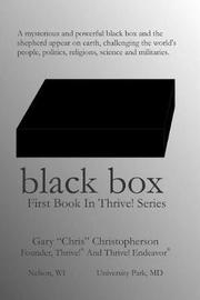 """Black Box - First Book in Thrive! Series by Gary """"Chris"""" Christopherson"""