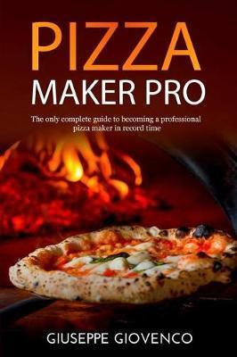 pizza maker pro by Giuseppe Giovenco Chef