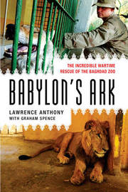 Babylon's Ark by Lawrence Anthony