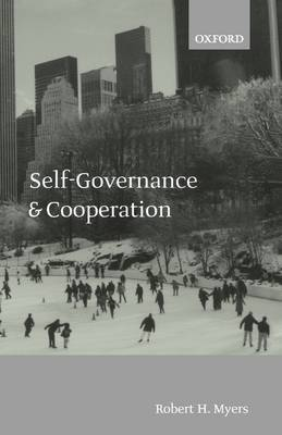 Self-Governance and Cooperation by Robert H. Myers