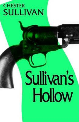 Sullivan's Hollow by Chester Sullivan image
