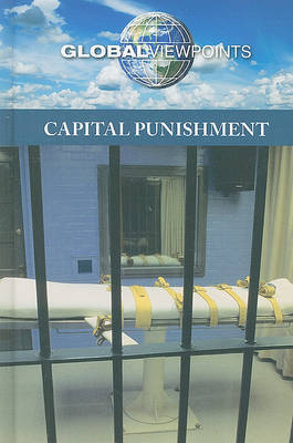 Capital Punishment Global Viewpoints by Noah Berlatsky