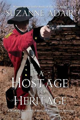A Hostage to Heritage by Suzanne Adair