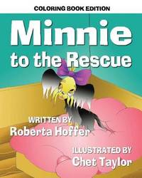 Minnie to the Rescue by Roberta Hoffer