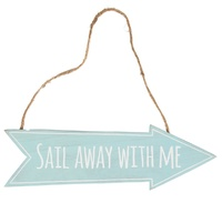 Sail Away With Me - Arrow Sign