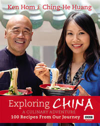 Exploring China: A Culinary Adventure by Ken Hom