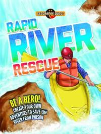 Geography Quest: Rapid River Rescue by John Townsend