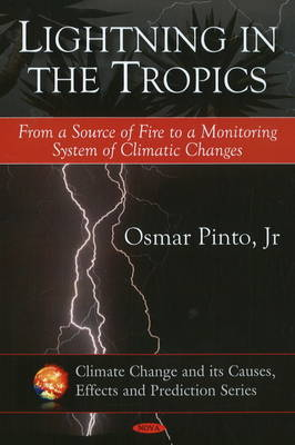 Lightning in the Tropics by Osmar Pinto