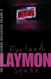 The Richard Laymon Collection Volume 6: Funland & The Stake by Richard Laymon image
