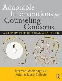 Adaptable Interventions for Counseling Concerns by Freeman Woolnough image