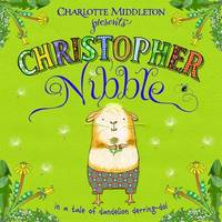 Christopher Nibble by Charlotte Middleton image