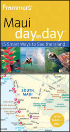 Frommer's Maui Day by Day by Jeanette Foster image