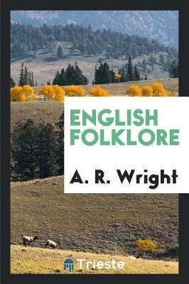 English Folklore by A R Wright image