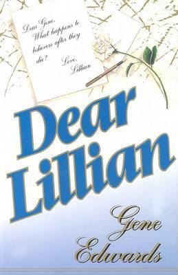 Dear Lillian by Gene Edwards