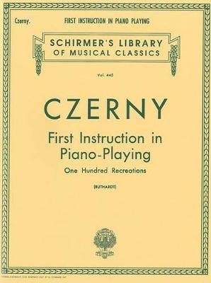 First Instruction in Piano Playing by Carl Czerny