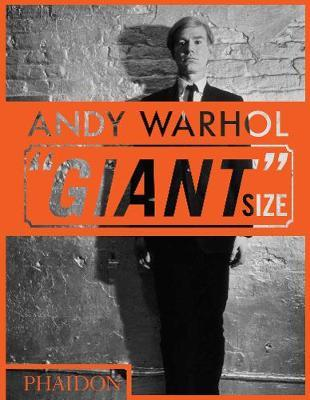 """Andy Warhol """"Giant"""" Size by Phaidon Editors"""