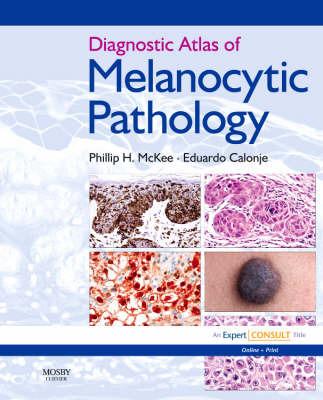 Diagnostic Atlas of Melanocytic Pathology by J. Eduardo Calonje image