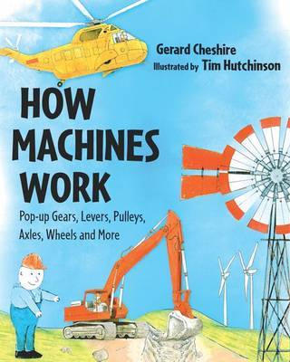 How Machines Work by Gerard Cheshire image